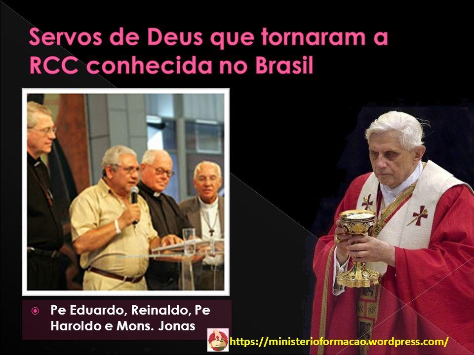 Servos de Deus que tornaram a RCC conhecida no Brasil