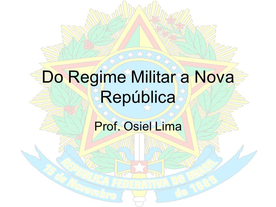 Do Regime Militar a Nova República