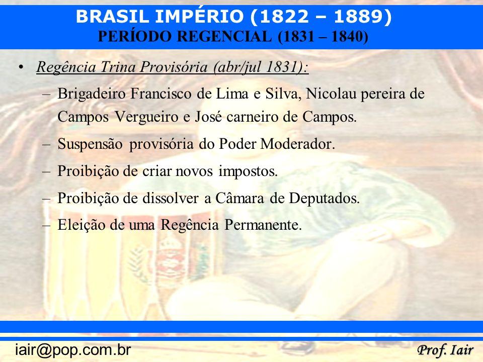 Regência Trina Provisória (abr/jul 1831):