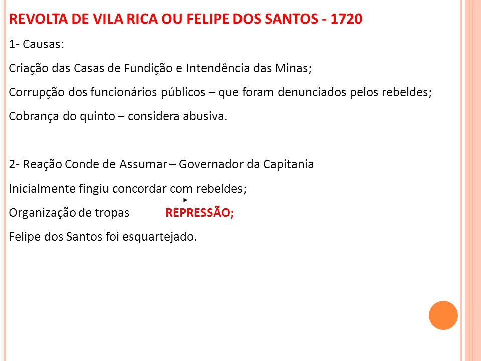 REVOLTA DE VILA RICA OU FELIPE DOS SANTOS - 1720