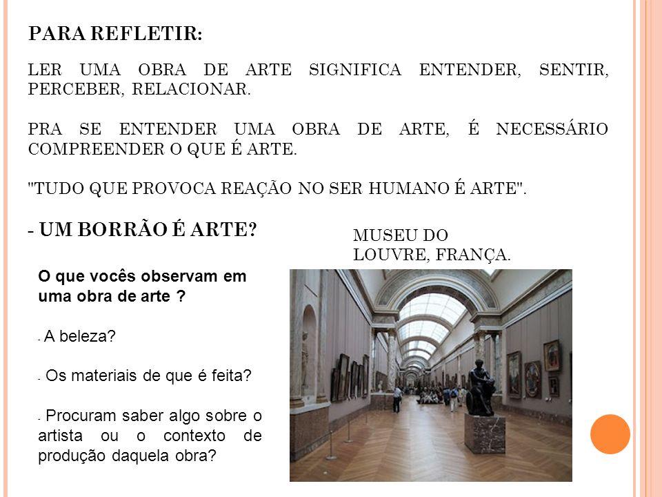 PARA REFLETIR: - UM BORRÃO É ARTE 2