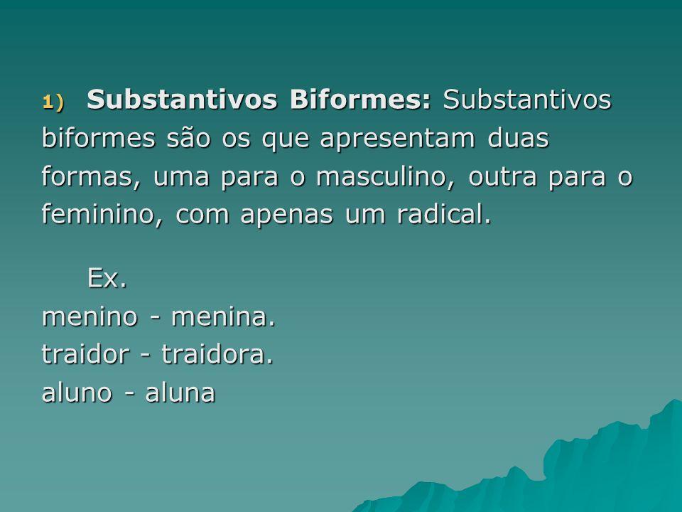 Substantivos Biformes: Substantivos