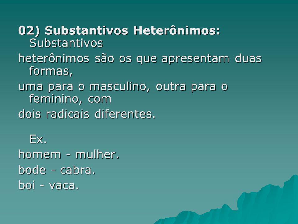 02) Substantivos Heterônimos: Substantivos