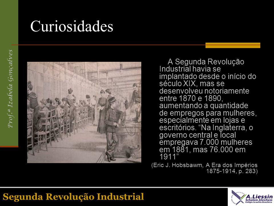 Curiosidades Segunda Revolução Industrial