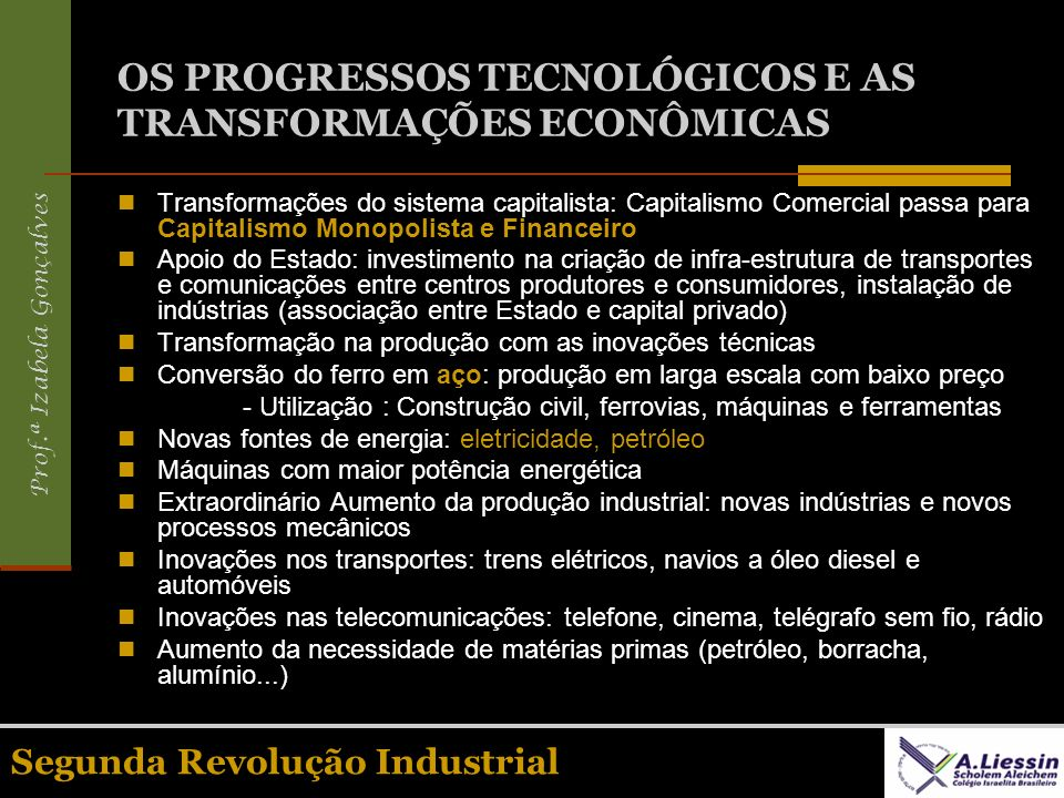 OS PROGRESSOS TECNOLÓGICOS E AS TRANSFORMAÇÕES ECONÔMICAS