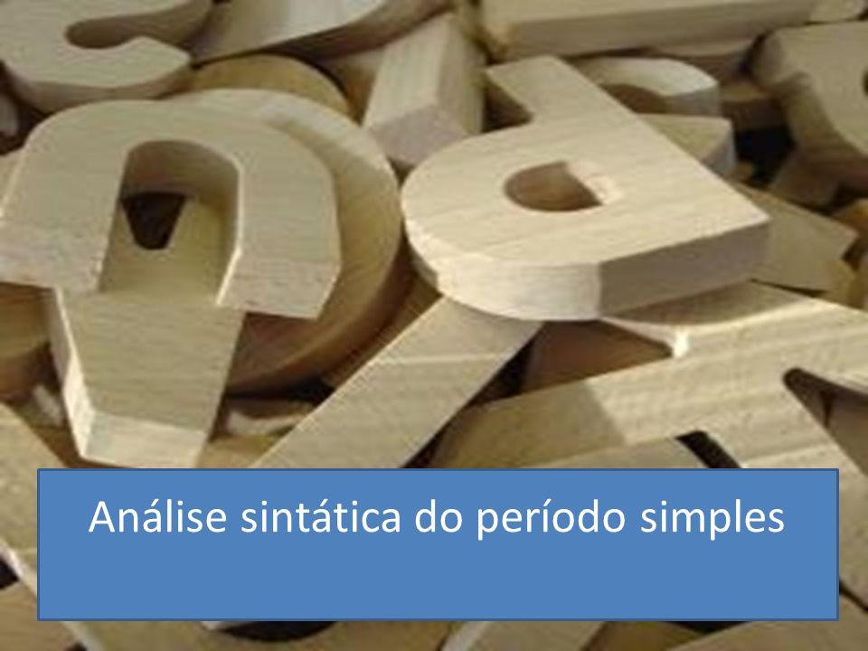 SINTAXE DO PERÍODO SIMPLES