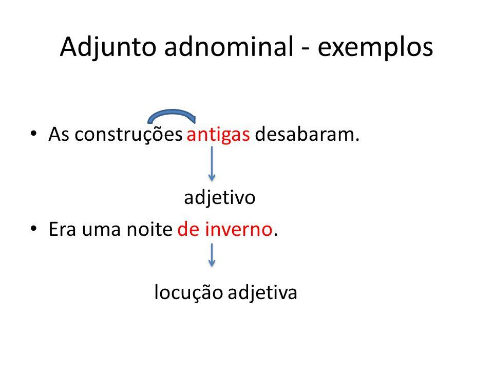 Adjunto adnominal - exemplos