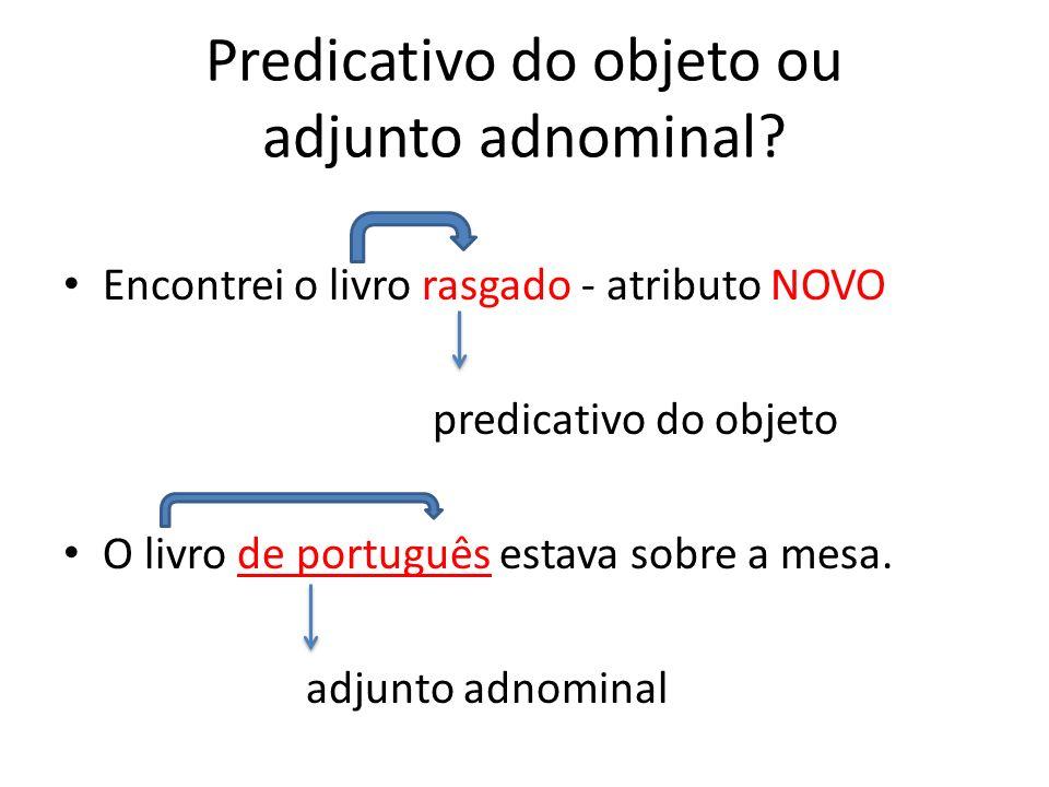 Predicativo do objeto ou adjunto adnominal