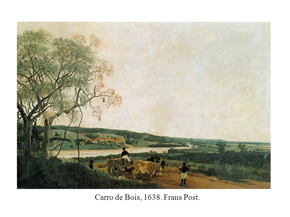 Carro de Bois, 1638. Frans Post.