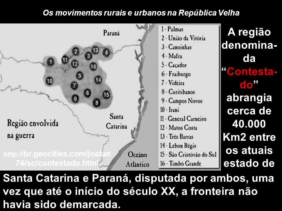 Os movimentos rurais e urbanos na República Velha