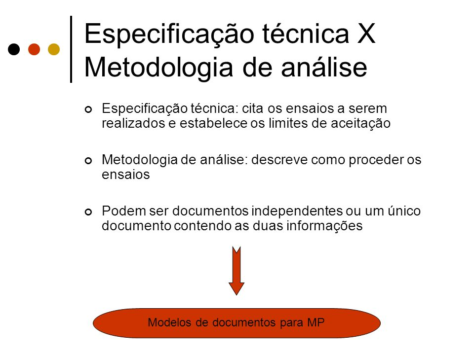 Especificação técnica X Metodologia de análise