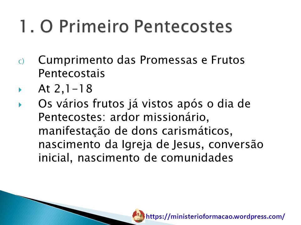 1. O Primeiro Pentecostes
