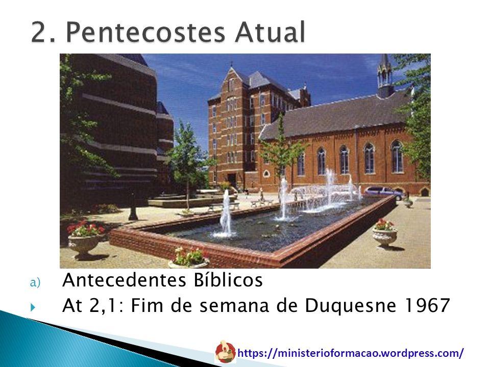 2. Pentecostes Atual Antecedentes Bíblicos