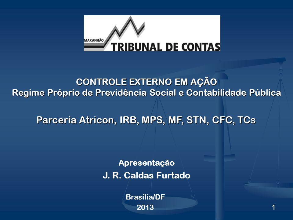 Parceria Atricon, IRB, MPS, MF, STN, CFC, TCs