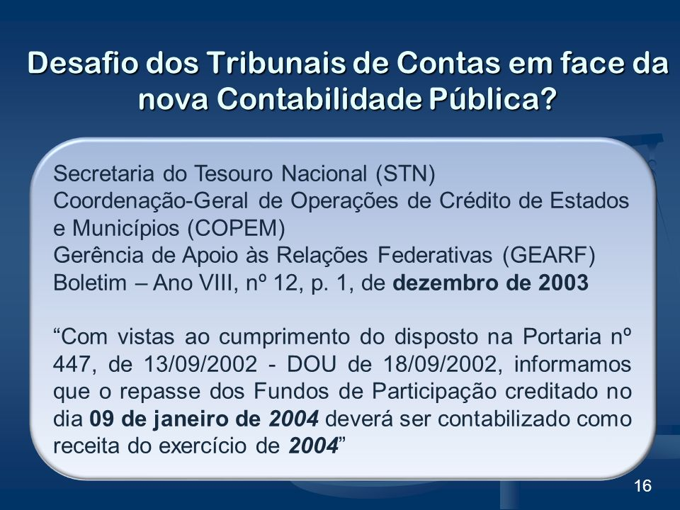 Desafio dos Tribunais de Contas em face da nova Contabilidade Pública