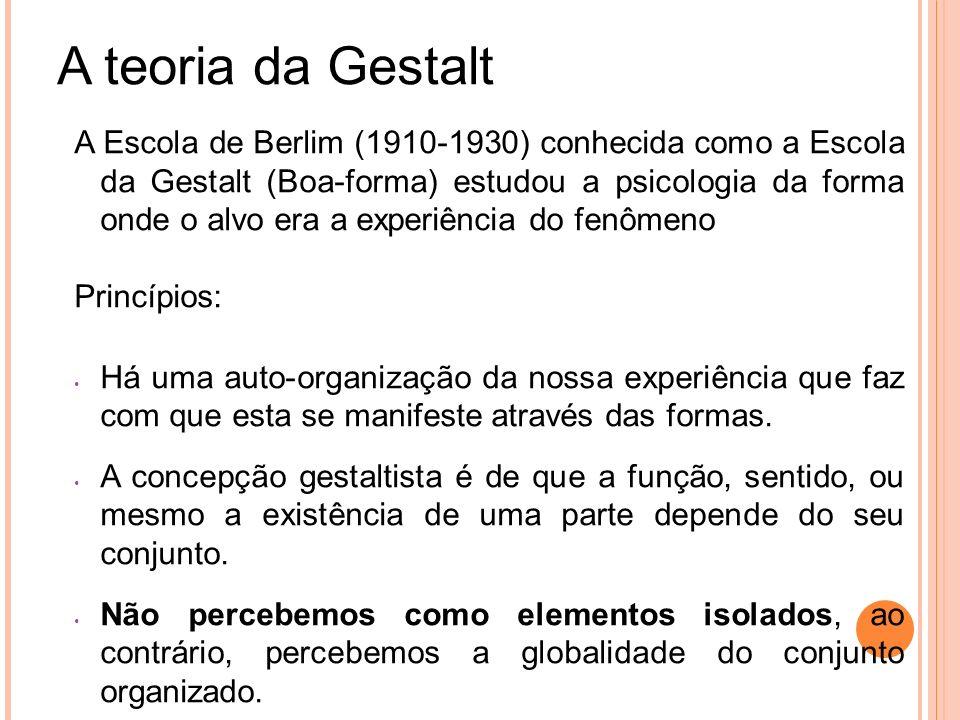 A teoria da Gestalt
