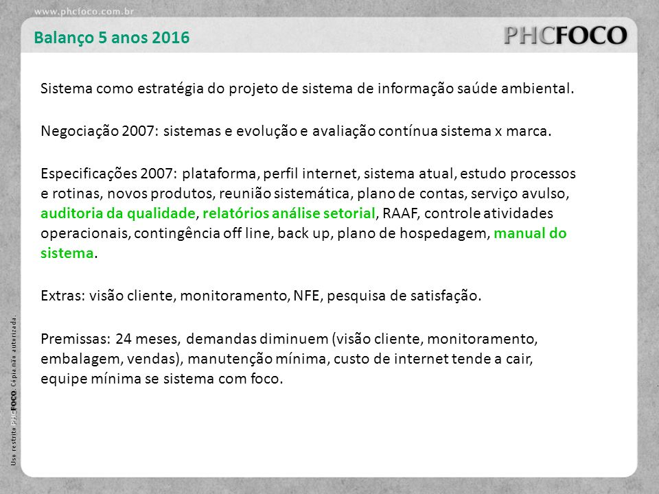 Balanço 5 anos 2016 Sistema como estratégia do projeto de sistema de informação saúde ambiental.