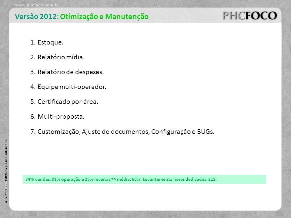 Versão 2012: Otimização e Manutenção