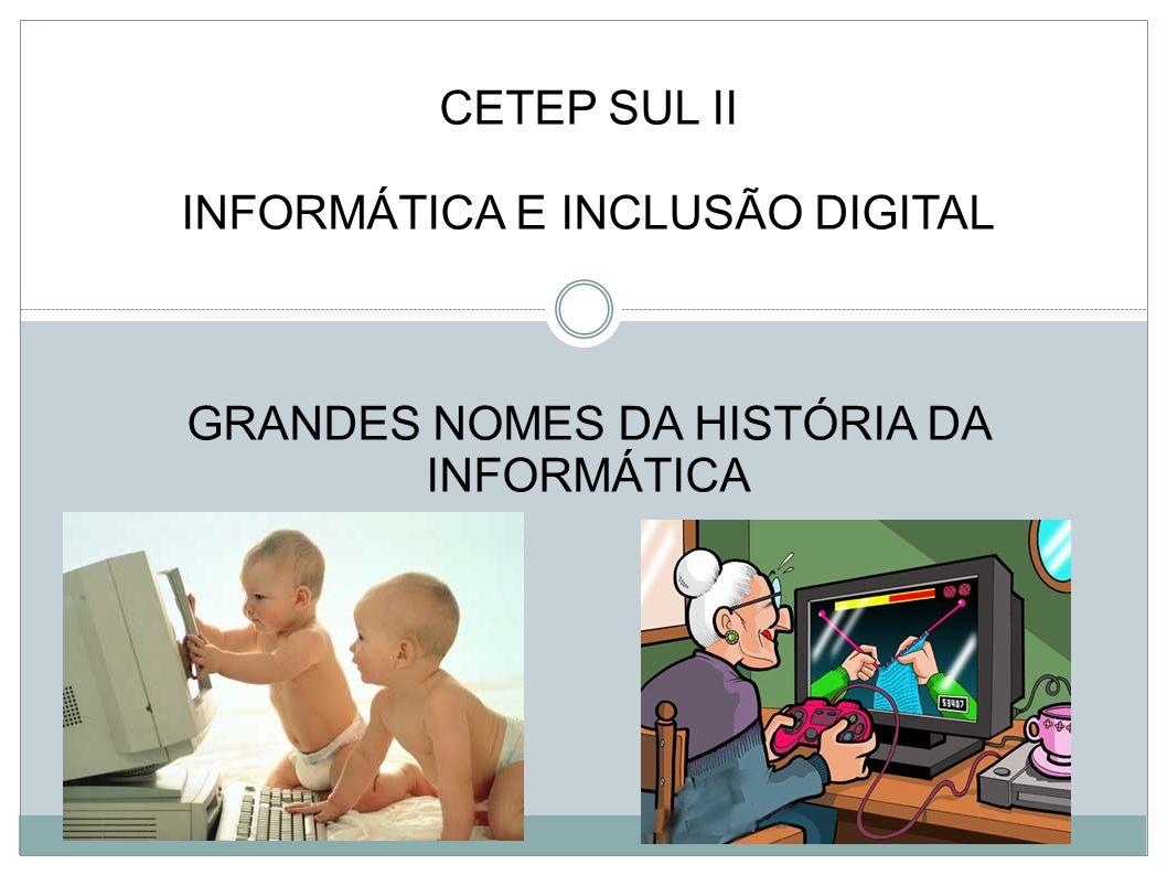 INFORMÁTICA E INCLUSÃO DIGITAL