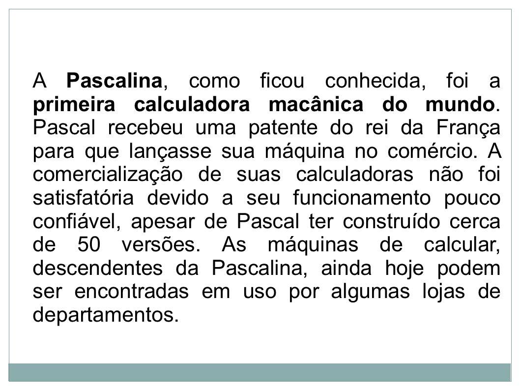 A Pascalina, como ficou conhecida, foi a primeira calculadora macânica do mundo.