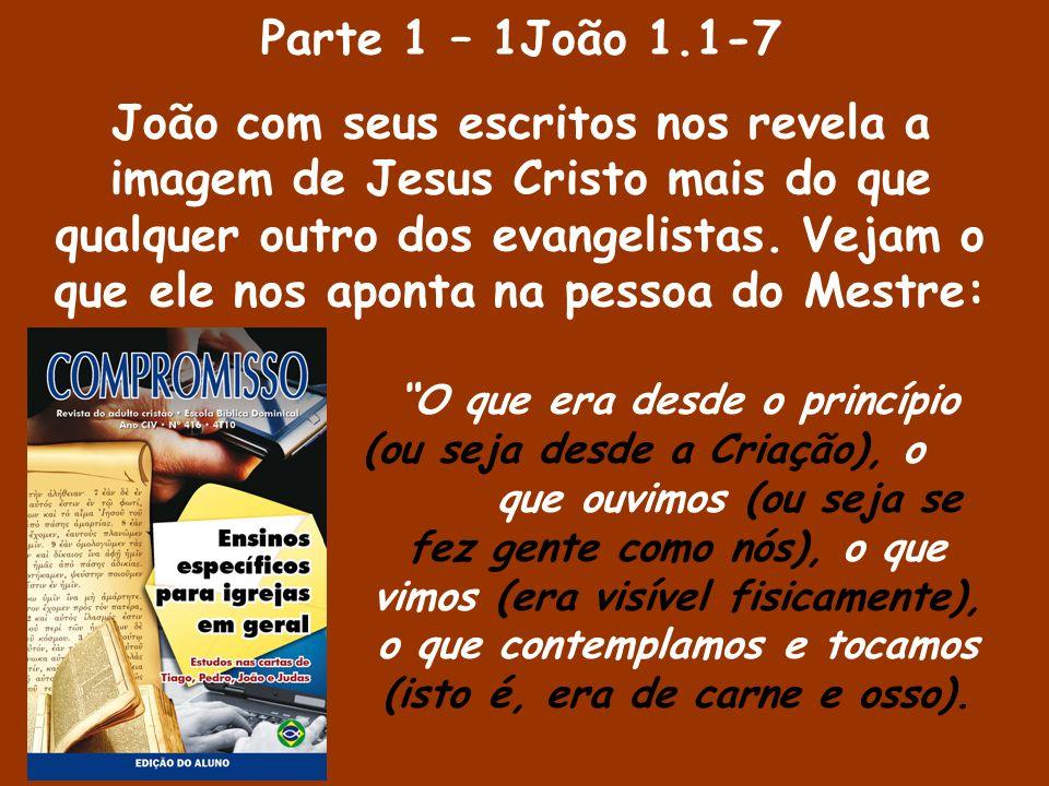 Parte 1 – 1João 1.1-7