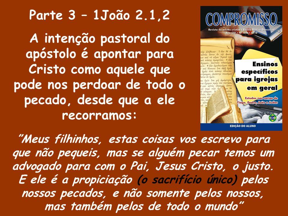Parte 3 – 1João 2.1,2