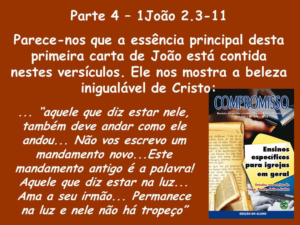 Parte 4 – 1João 2.3-11