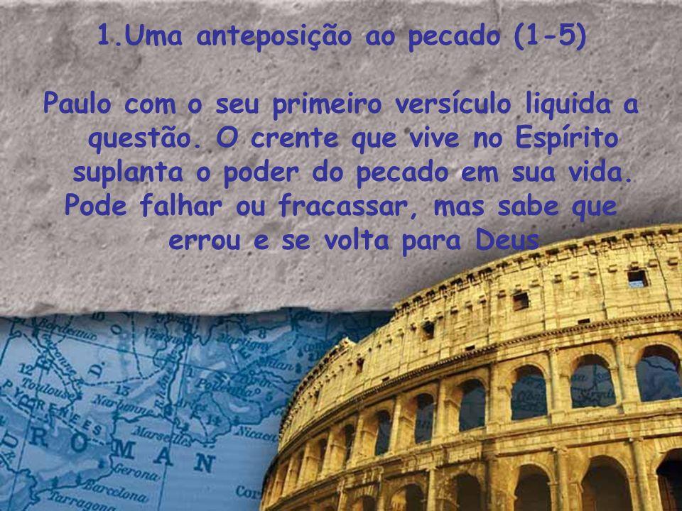 1.Uma anteposição ao pecado (1-5)