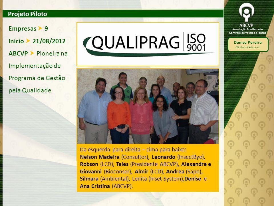 ABCVP  Pioneira na Implementação de Programa de Gestão pela Qualidade