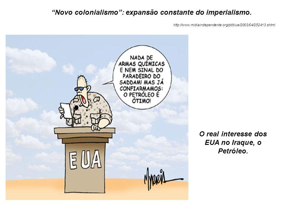 Novo colonialismo : expansão constante do imperialismo.