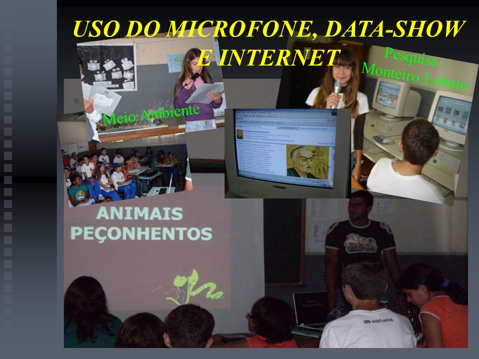 USO DO MICROFONE, DATA-SHOW E INTERNET