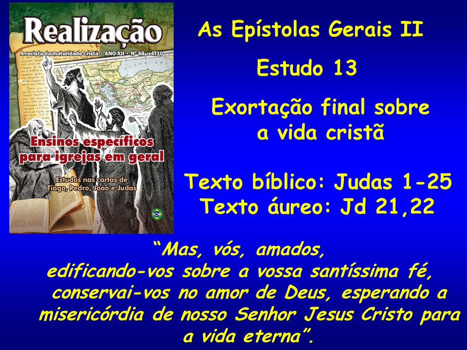 Estudo 13 Exortação final sobre a vida cristã