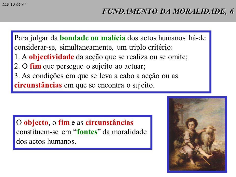 FUNDAMENTO DA MORALIDADE, 6