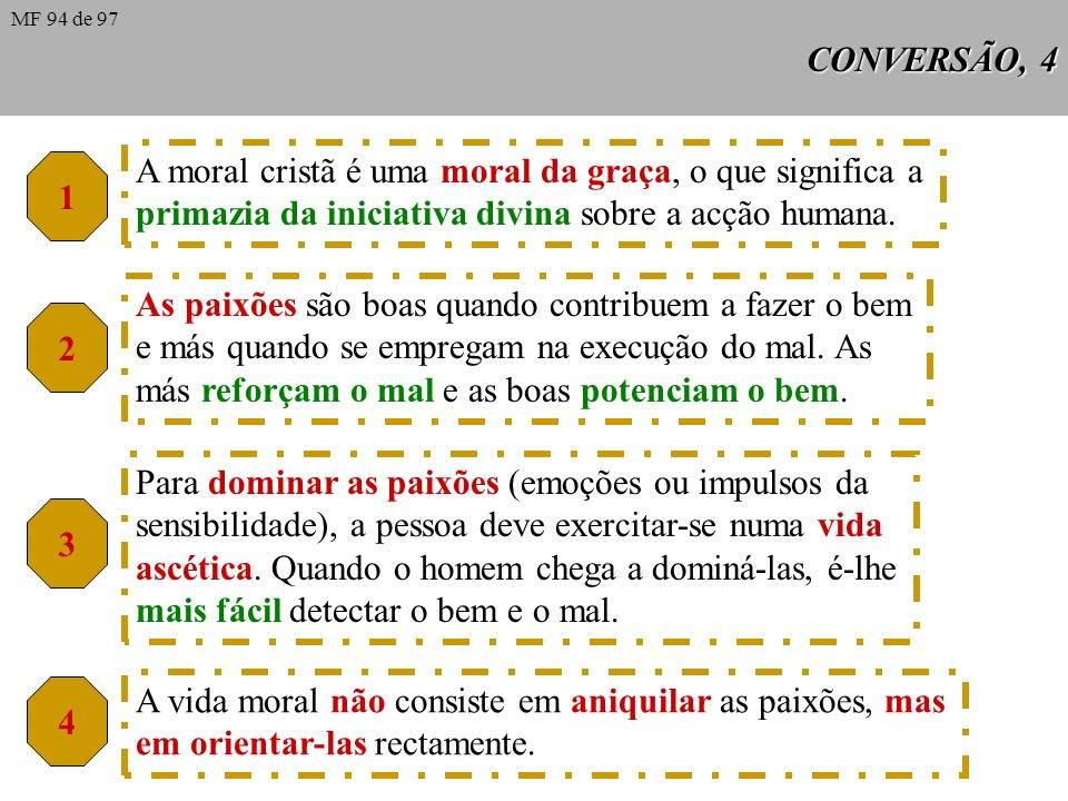 A moral cristã é uma moral da graça, o que significa a
