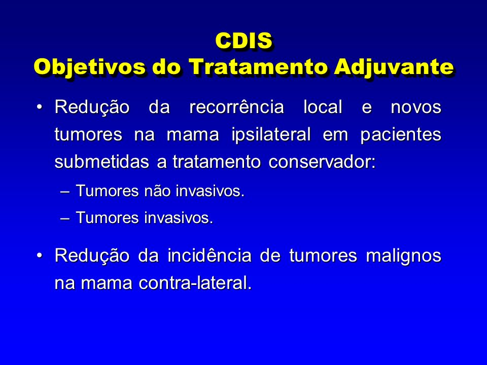 CDIS Objetivos do Tratamento Adjuvante