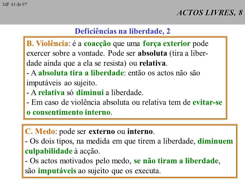 Deficiências na liberdade, 2
