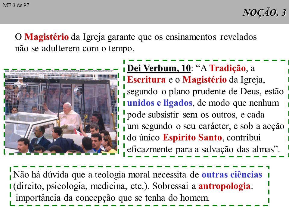 O Magistério da Igreja garante que os ensinamentos revelados