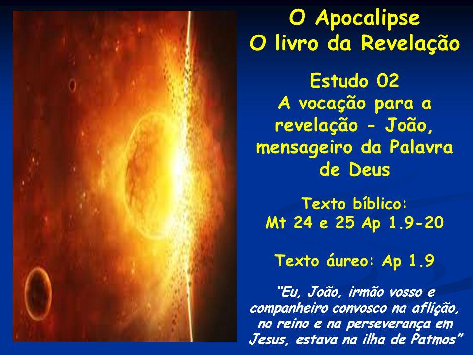revelação - João, mensageiro da Palavra de Deus