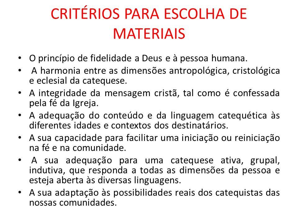 CRITÉRIOS PARA ESCOLHA DE MATERIAIS