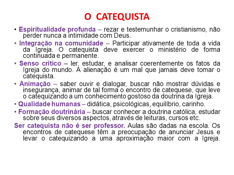 O CATEQUISTA