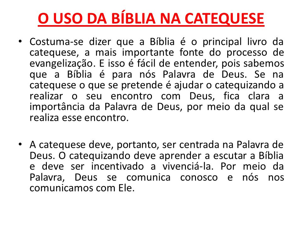 O USO DA BÍBLIA NA CATEQUESE