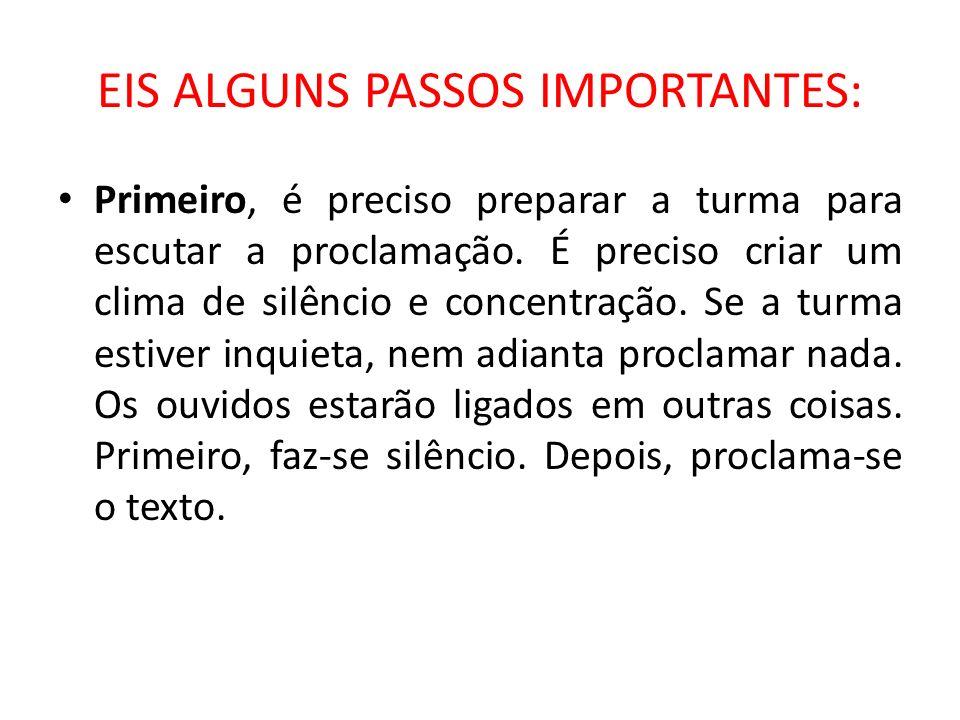 EIS ALGUNS PASSOS IMPORTANTES: