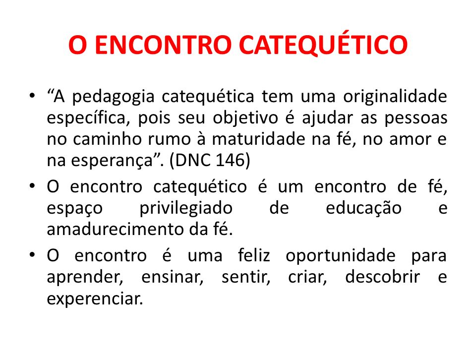 O ENCONTRO CATEQUÉTICO