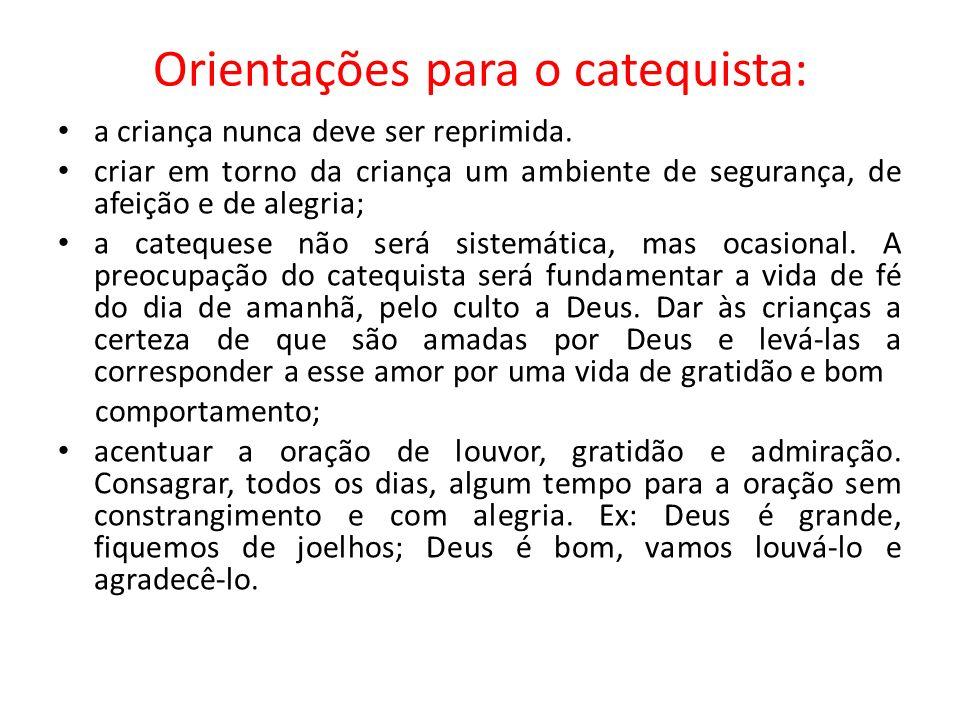 Orientações para o catequista: