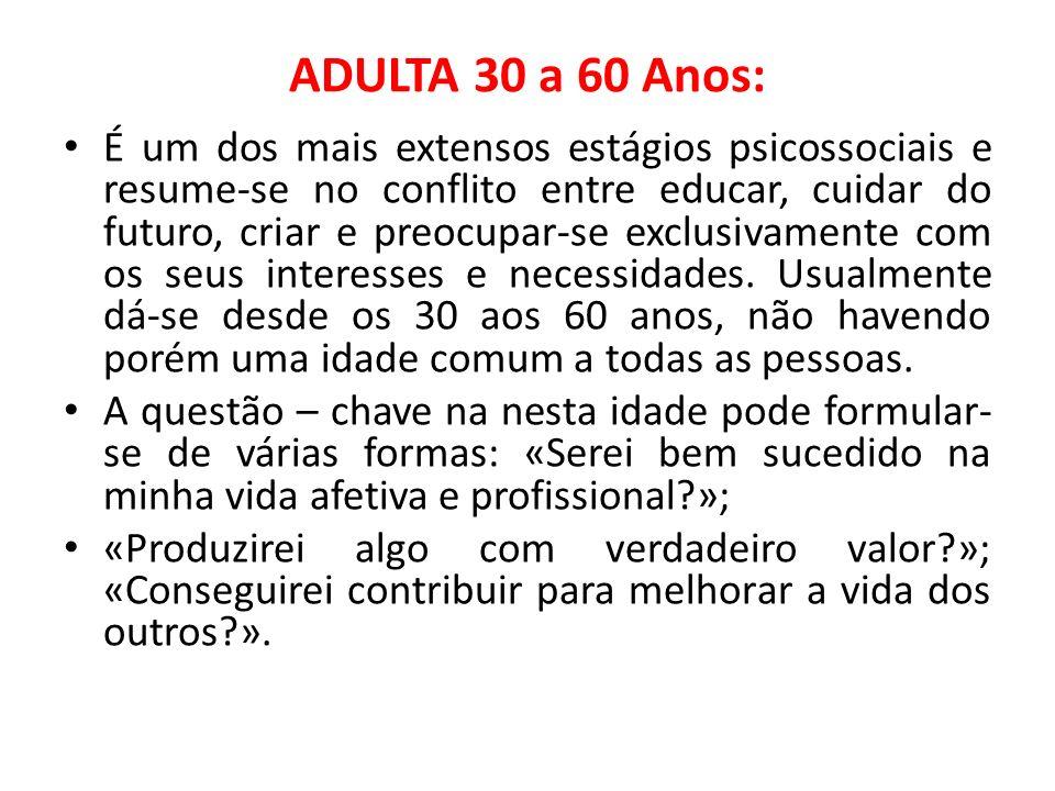 ADULTA 30 a 60 Anos: