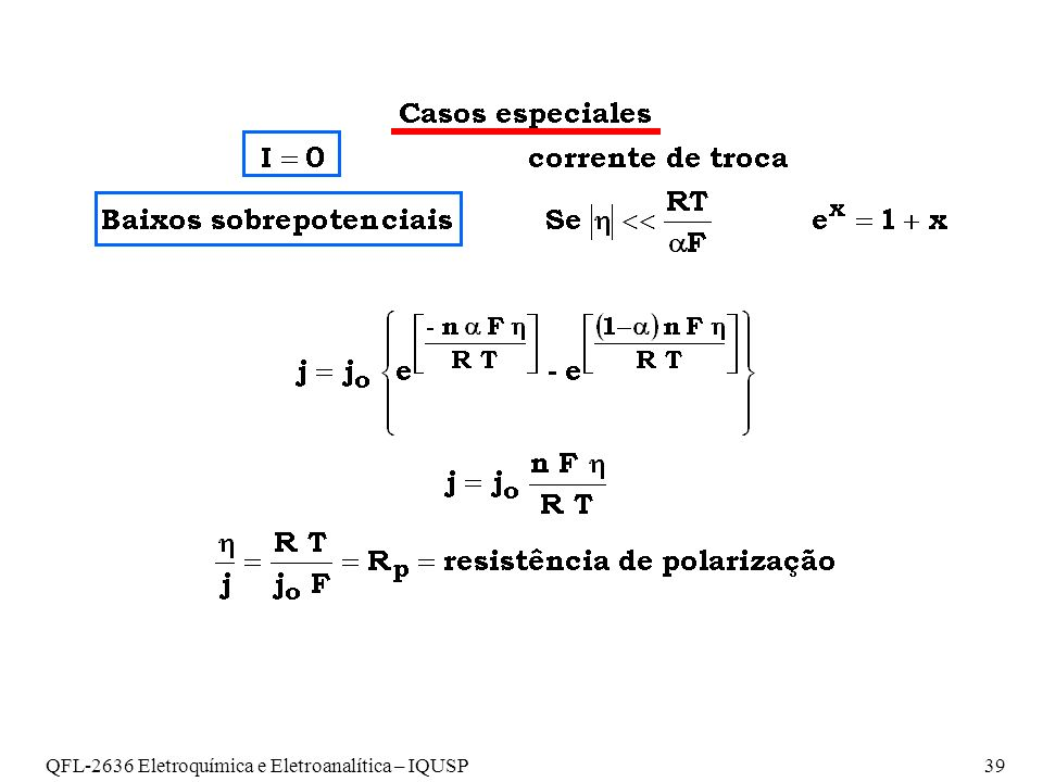 QFL-2636 Eletroquímica e Eletroanalítica – IQUSP 39