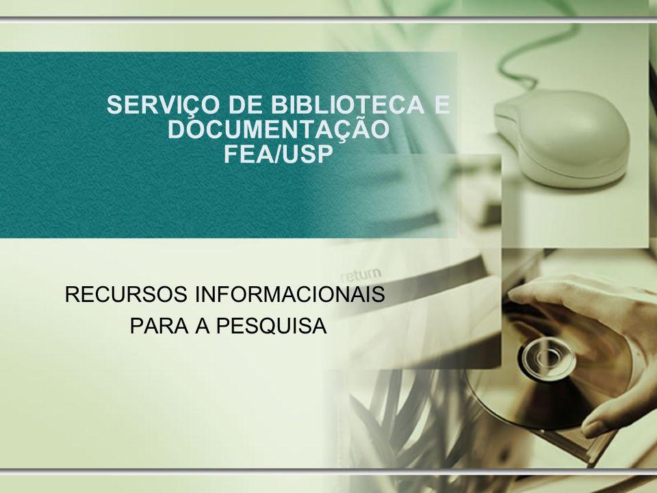 SERVIÇO DE BIBLIOTECA E DOCUMENTAÇÃO FEA/USP