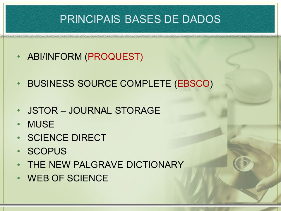 PRINCIPAIS BASES DE DADOS