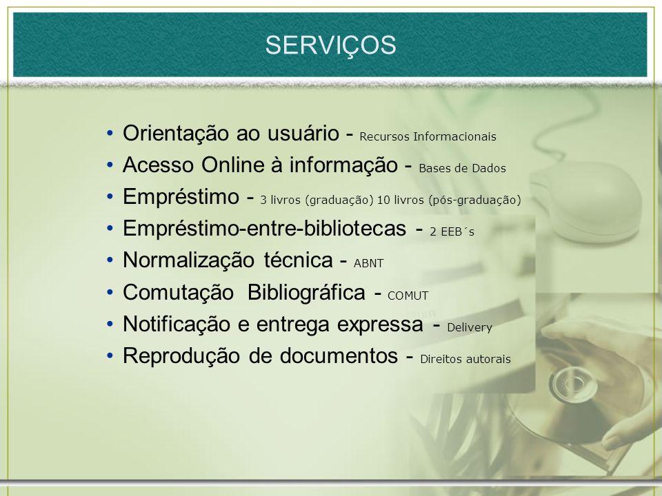 SERVIÇOS Orientação ao usuário - Recursos Informacionais