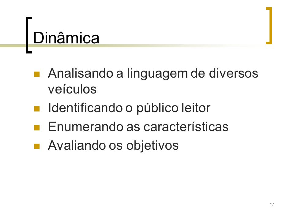 Dinâmica Analisando a linguagem de diversos veículos